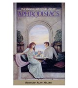 Magical and ritual use of Aphrodisiacs